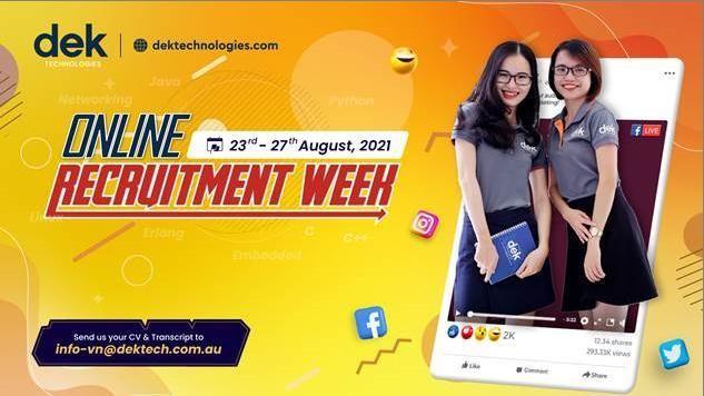 [Công ty DEK Technologies Vietnam đang tổ chức Chương trình TUẦN LỄ TUYỂN DỤNG sẽ diển ra từ ngày 23-27/08/2021, dành cho các bạn sinh viên năm 4 hoặc sắp tốt nghiệp]